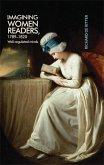 Imagining women readers, 1789-1820 (eBook, ePUB)