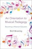 An Orientation to Musical Pedagogy (eBook, PDF)