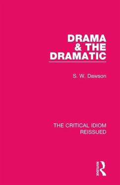 Drama & the Dramatic (eBook, PDF) - Dawson, S. W.