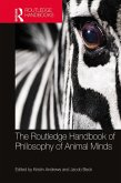 The Routledge Handbook of Philosophy of Animal Minds (eBook, ePUB)