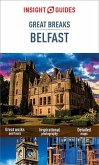 Insight Guides Great Breaks Belfast (Travel Guide eBook) (eBook, ePUB)