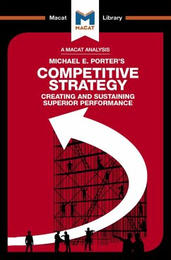 An Analysis of Michael E. Porter's Competitive Strategy (eBook, PDF)