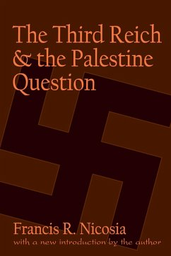 The Third Reich and the Palestine Question (eBook, PDF)