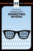 An Analysis of Theodore Levitt's Marketing Myopia (eBook, PDF)