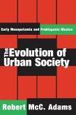 The Evolution of Urban Society (eBook, PDF)