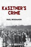 Kasztner's Crime (eBook, PDF)