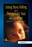Using Story Telling as a Therapeutic Tool with Children (eBook, ePUB)