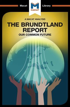 An Analysis of The Brundtland Commission's Our Common Future (eBook, PDF)