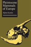 Pleistocene Mammals of Europe (eBook, PDF)