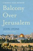Balcony Over Jerusalem (eBook, ePUB)