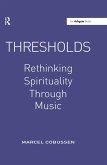 Thresholds: Rethinking Spirituality Through Music (eBook, PDF)