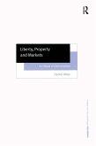 Liberty, Property and Markets (eBook, ePUB)