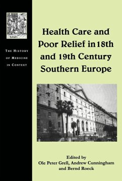Health Care and Poor Relief in 18th and 19th Century Southern Europe (eBook, PDF) - Grell, Ole Peter