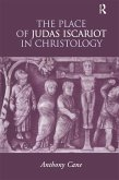 The Place of Judas Iscariot in Christology (eBook, ePUB)