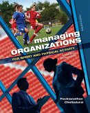 Managing Organizations for Sport and Physical Activity (eBook, ePUB)