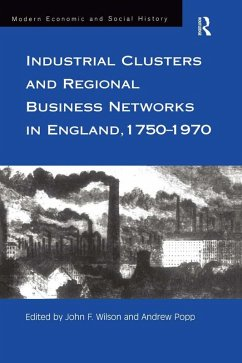Industrial Clusters and Regional Business Networks in England, 1750-1970 (eBook, ePUB)