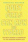 Quiet Girls Can Run the World (eBook, ePUB)