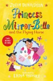 Princess Mirror-Belle and the Flying Horse (eBook, ePUB)