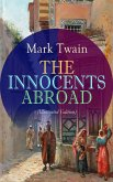 THE INNOCENTS ABROAD (Illustrated Edition) (eBook, ePUB)