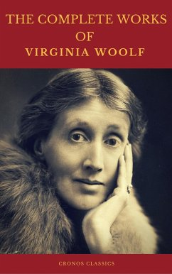 The Complete Works of Virginia Woolf (Cronos Cl...