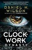 The Clockwork Dynasty (eBook, ePUB)