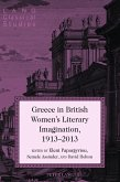 Greece in British Women's Literary Imagination, 19132013 (eBook, ePUB)
