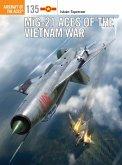 MiG-21 Aces of the Vietnam War (eBook, PDF)