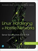 Linux Hardening in Hostile Networks (eBook, ePUB)