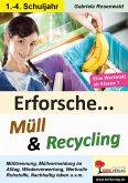 Erforsche ... Müll & Recycling