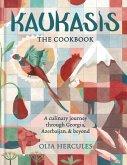 Kaukasis The Cookbook (eBook, ePUB)