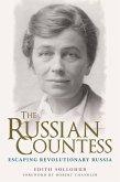 The Russian Countess: Escaping Revolutionary Russia (eBook, ePUB)