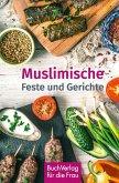 Muslimische Feste und Gerichte (eBook, ePUB)