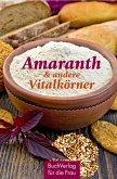 Amaranth & andere Vitalkörner (eBook, ePUB)
