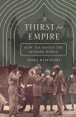 A Thirst for Empire (eBook, ePUB)