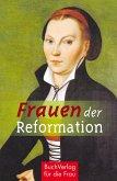 Frauen der Reformation (eBook, ePUB)