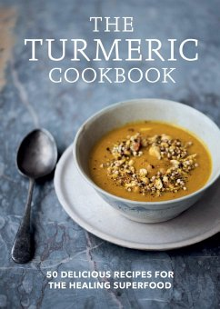 The Turmeric Cookbook (eBook, ePUB) - Aster