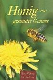 Honig - gesunder Genuss (eBook, ePUB)