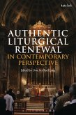 Authentic Liturgical Renewal in Contemporary Perspective (eBook, PDF)