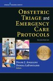 Obstetric Triage and Emergency Care Protocols, Second Edition (eBook, ePUB)