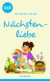 Nächstenliebe (Kurzgeschichte, Humor) (eBook, ePUB)