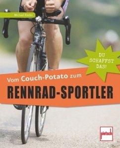 Vom Couch-Potato zum Rennrad-Sportler (Mängelexemplar) - Rieder, Michael