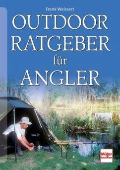 Outdoor-Ratgeber für Angler (Mängelexemplar)