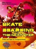 Skateboarding. The next step (Mängelexemplar)