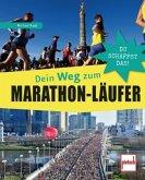 Dein Weg zum Marathon-Läufer (Mängelexemplar)