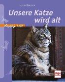 Happy Cats: Unsere Katze wird alt (Mängelexemplar)