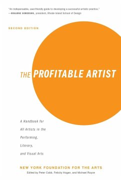 The Profitable Artist: A Handbook for All Artists in the Performing, Literary, and Visual Arts (Second Edition) - New York Foundation for the Arts