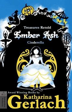 Ember Ash (Cinderella) (eBook, ePUB) - Gerlach, Katharina