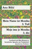 Mein Name ist Monika 3. Teil / Moje ime je Monika 3. dio (eBook, ePUB)