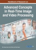 Handbook of Research on Advanced Concepts in Real-Time Image and Video Processing
