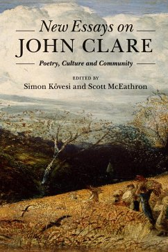 New Essays on John Clare: Poetry, Culture and C...